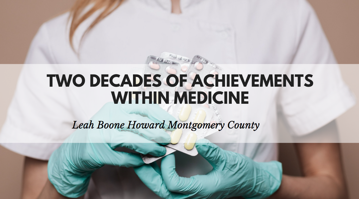 Leah Boone Howard Montgomery County Celebrates Two Decades of Achievements Within Medicine